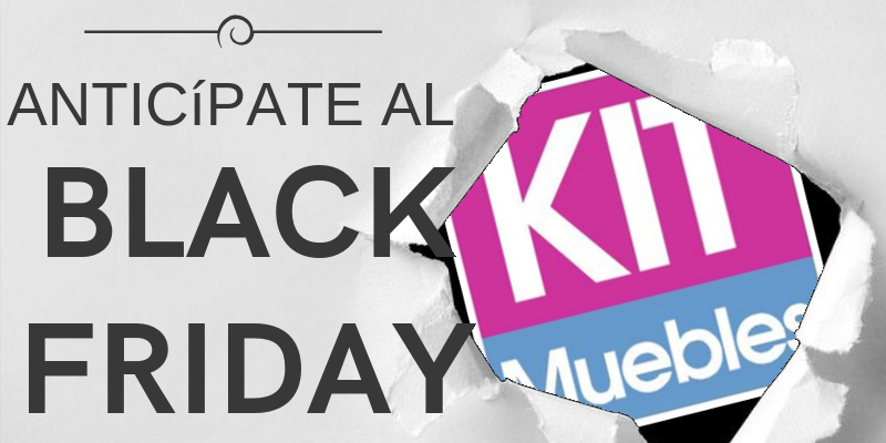 Black Friday KITMuebles